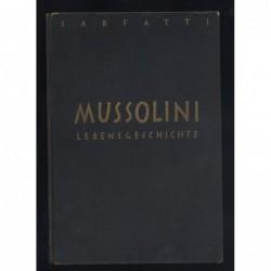 Mussolini Lebensgeschichte...