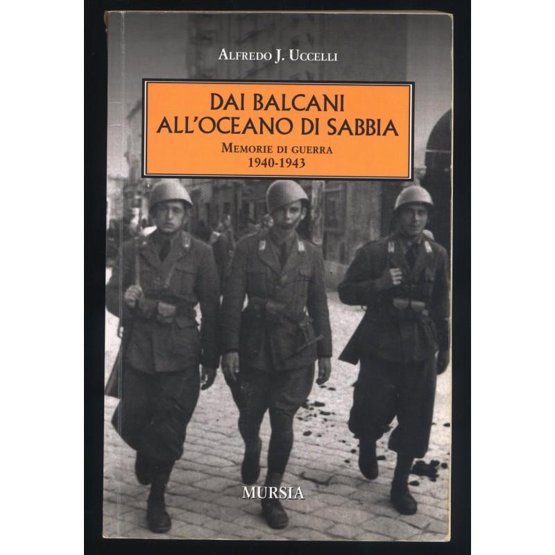 Dai Balcani all Oceano di Sabbia di Alfredo J.Uccelli